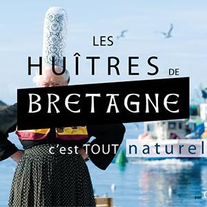 Bigoudène avec inscription Les huîtres de Bretagne c'est tout naturel.