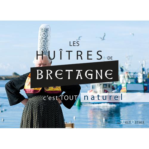 Bigoudène et mention LES HUITRES DE BRETAGNE, c'est tout naturel.